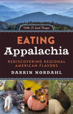 Details about Eating Appalachia: Rediscovering Regional American Flavors