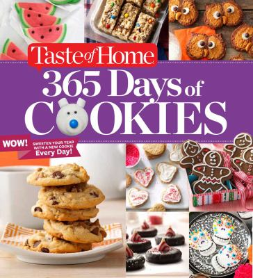 Details about Taste of Home 365 Days of Cookies: Sweeten Your Year with a New Cookie Every Day