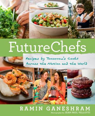 Details about Future Chefs: Recipes by Tomorrow's Cooks Across the Nation and the World