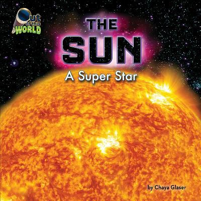 Details about The Sun: A Super Star