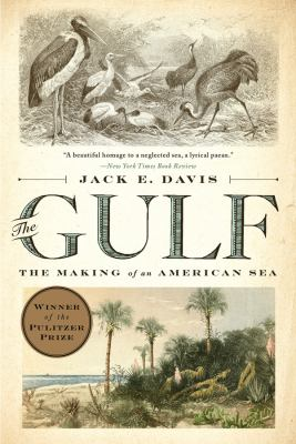 Details about The Gulf: The Making of an American Sea