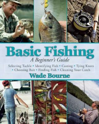 Details about Basic Fishing: A Beginner's Guide