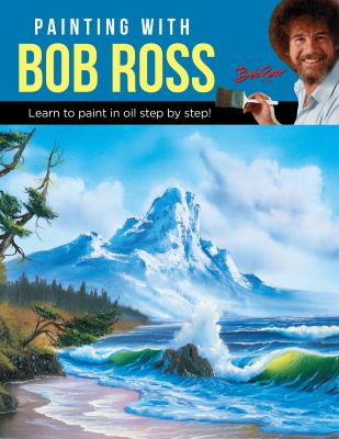 Details about Painting with Bob Ross: Learn to Paint in Oil Step by Step!