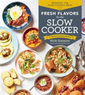 Details about Fresh Flavors for the Slow Cooker
