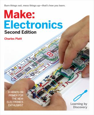 Details about Make: Electronics: Learning Through Discovery