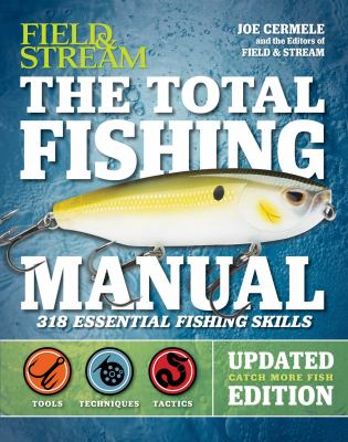 Details about The Total Fishing Manual (Revised Edition): 317 Essential Fishing Skills
