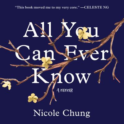 Details about All You Can Ever Know: A Memoir [cdbook]