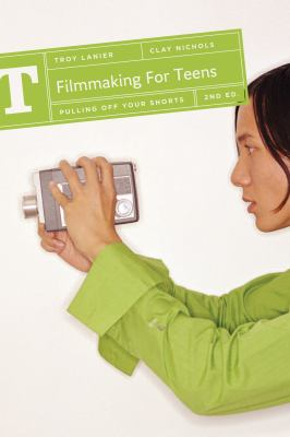 Details about Filmmaking for teens : pulling off your shorts