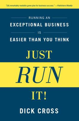 Details about Just run it! : running an exceptional business is easier than you think