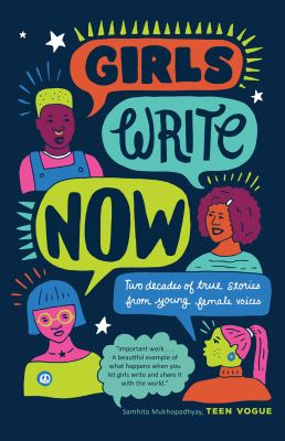 Details about Girls Write Now: Two Decades of True Stories from Young Female Voices