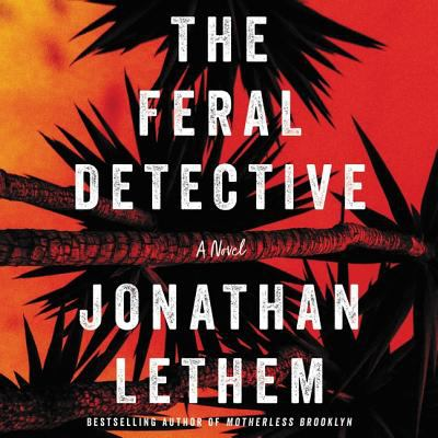 Details about The Feral Detective: A Novel [cdbook]