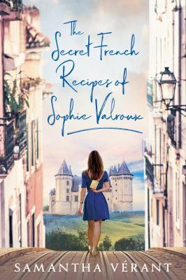 Details about The Secret French Recipes of Sophie Valroux