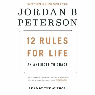 Details about 12 Rules for Life: An Antidote to Chaos (sound recording)