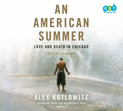 Details about An American Summer: Love and Death in Chicago [soundrecording]