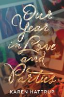 Our Year in Love and Parties Cover Image