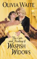 The Care and Feeding of Waspish Widows Cover Image