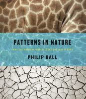 Patterns in Nature: Why the Natural World Looks the Way It Does Cover Image