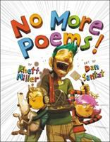 No More Poems!: A Book in Verse that Just Gets Worse Cover Image