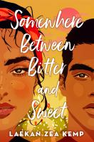 Somewhere Between Bitter and Sweet Cover Image