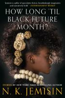 How Long 'Til Black Future Month? Cover Image