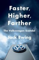Faster, Higher, Farther: The Volkswagen Scandal Cover Image