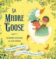 La Madre Goose: Nursery Rhymes for Los Niños Cover Image