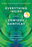 Everything Inside: Stories Cover Image