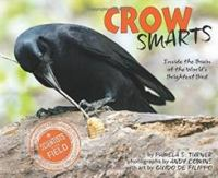Crow Smarts: Inside the Brain of the World's Brightest Birds Cover Image