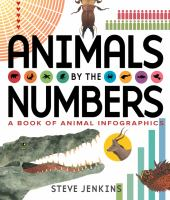 Animals by the Numbers: A Book of Infographics Cover Image