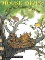 Mouse and Mole, Fine Feathered Friends Cover Image