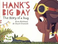 Hank's Big Day: The Story of a Bug Cover Image