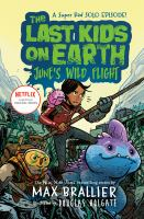 The Last Kids on Earth: June's Wild Flight Cover Image