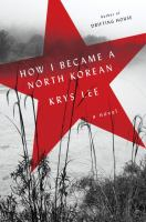 How I Became a North Korean Cover Image