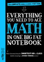 Everything You Need to Ace Math in One Big Fat Notebook Cover Image