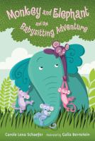Monkey and Elephant and the Babysitting Adventure Cover Image