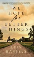 We Hope for Better Things Cover Image