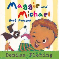 Maggie and Michael Get Dressed Cover Image