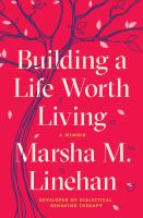Building a Life Worth Living Cover Image