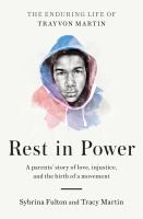 Rest in Power: The Enduring Life of Trayvon Martin Cover Image
