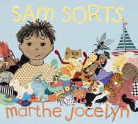 Sam Sorts: (One Hundred Favorite Things) Cover Image