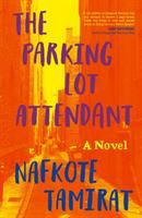 The Parking Lot Attendant Cover Image