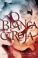 Blanca & Roja (eBook) Cover Image