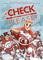 Check, Please! Book 1, #Hockey! Cover Image
