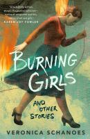 Burning Girls and Other Stories Cover Image