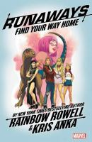 Runaways. Vol. 1, Find Your Way Home Cover Image