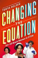 Changing the equation : 50+ US Black women in STEM Cover Image