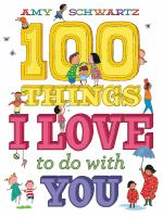 100 Things I Love to Do with You Cover Image
