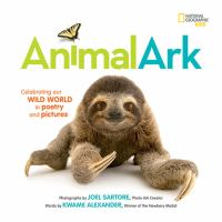 Animal Ark: Celebrating Our Wild World in Poetry and Pictures Cover Image