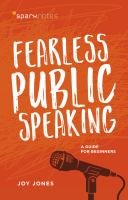 Fearless Public Speaking: A Guide for Beginners Cover Image