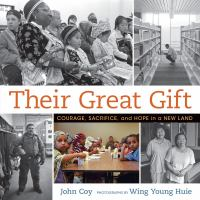 Their Great Gift: Courage, Sacrifice, and Hope in a New Land Cover Image